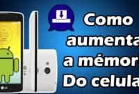 Como Aumentar A Memoria Interna Do Celular
